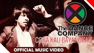 The Dance Company (TDC) - Coba Kau Bayangkan - Official Music Video - NAGASWARA