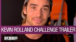 STEEP Challenge Trailer - Kevin Rolland Shares His Best Line [US]