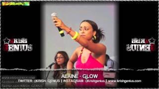 Alaine - Glow [Bounce & Wave Riddim] April 2013