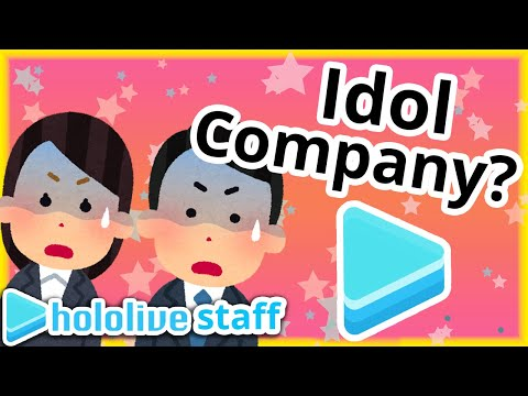 Even Hololive Managers don't think Hololive is an Idol Company
