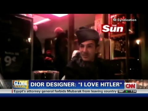 CNN: Dior designer, John Galliano 'I love Hitler'