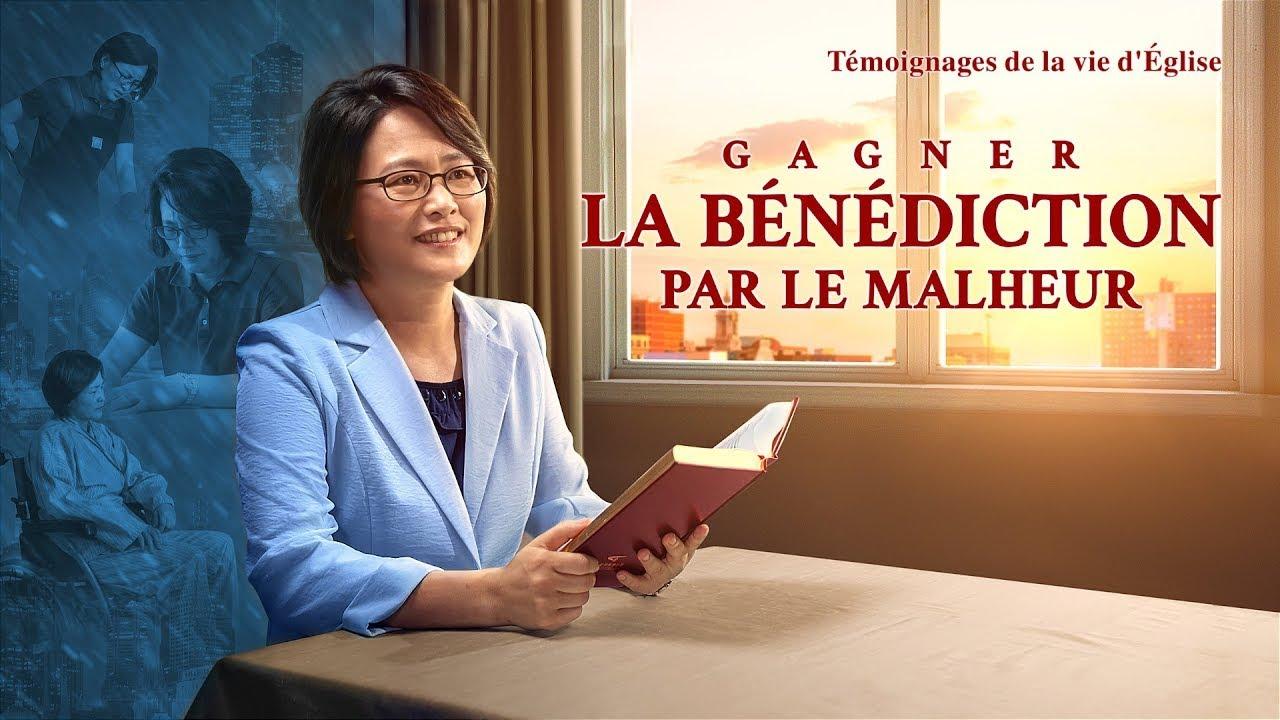 Témoignage chrétien en français 2020 « Gagner la bénédiction par le malheur »