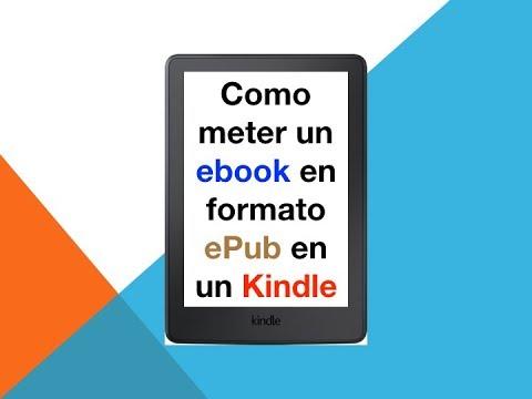 Como Meter Ebook Con Formato Epub En Kindle