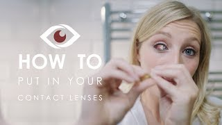 How To Put In Your Contact Lenses