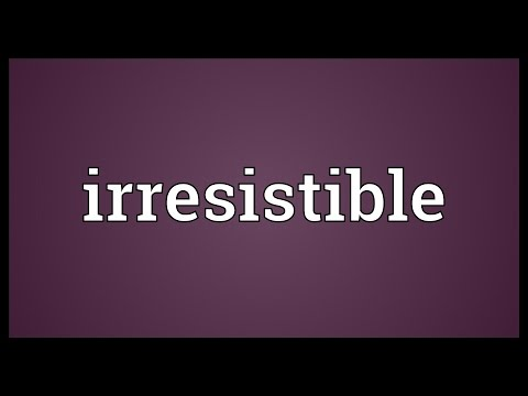 Irresistible Meaning
