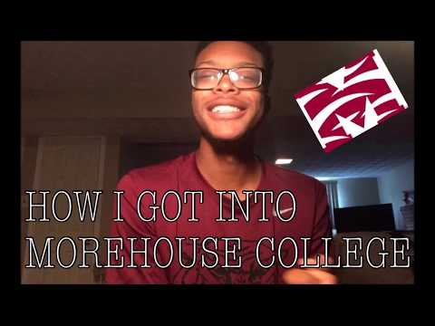 How I Got Into Morehouse College