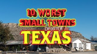 Top 10 worst towns in Texas. Subscriber suggestions.