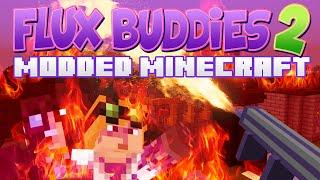 Minecraft Mods - Flux Buddies 2.0 #107 BURN!