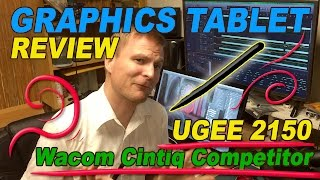 Ugee 2150 - Cintiq Competitor Review and Graphics Artist Tablet Commentary 2017