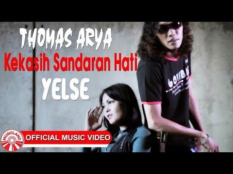 Thomas Arya & Yelse - Kekasih Sandaran Hati [Official Music Video HD]