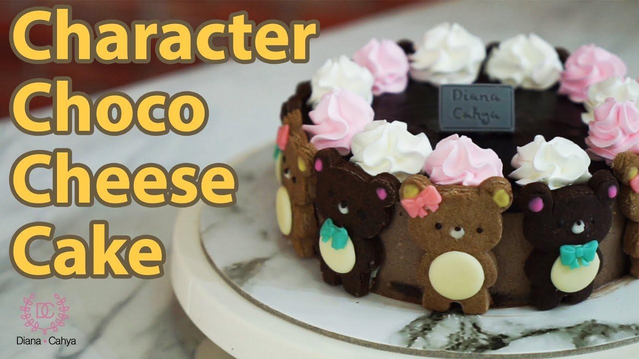 4c Character Choco Cheese Cake By Diana Cahya Youtube