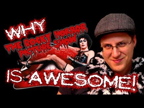 Why The Rocky Horror Picture Show Is AWESOME