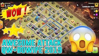 WOW!! AWESOME ATTACK - QWALKBOWIPE ATTACK STRATEGY DESTROY TH12 3-STAR
