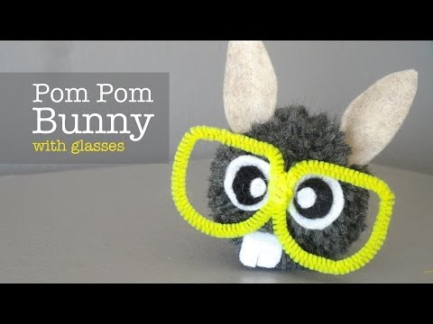 How to Make Pom Pom Bunny with Glasses