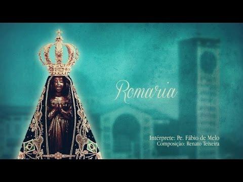Pe. Fábio de Melo - Romaria