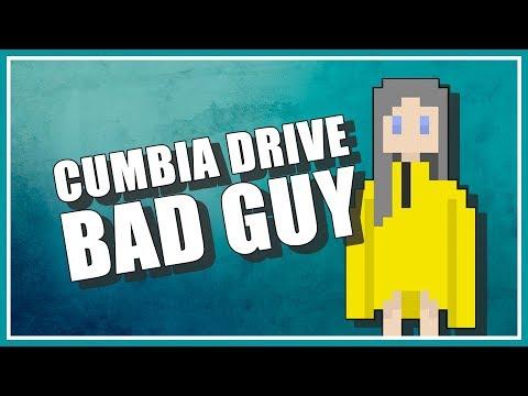 Bad guy - Cumbia Drive