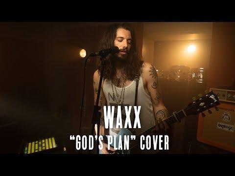 God's Plan (Drake Cover) - Waxx