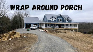 Building Our Farmhouse: #35- Finishing Details On Wrap Around Porch! :