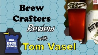 Brew Crafters Review - with Tom Vasel