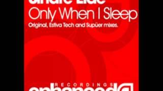 Only when I Sleep (Original Mix) - Sindre Eide