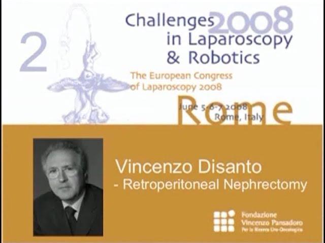 CILR 2008 - Vincenzo Disanto - Retroperitoneal nephrectomy