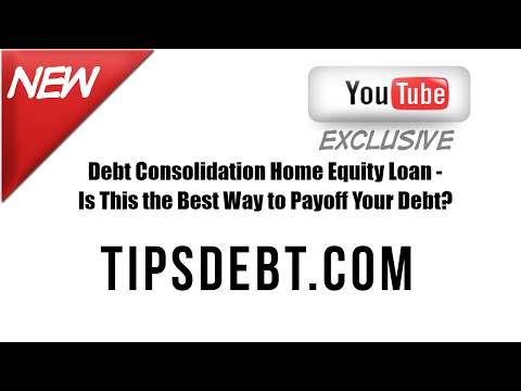 tipsdebt.com--debt-consolidation-home-equity-loan---is-this-the-best-way-to-payoff-your-debt?