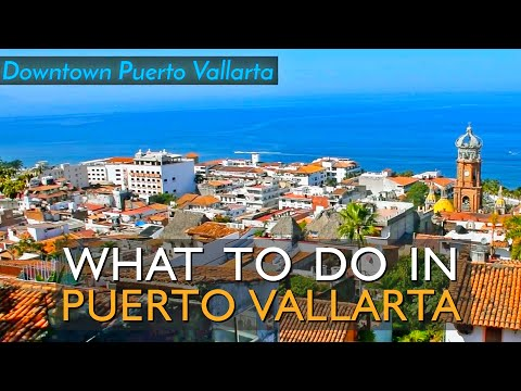 Puerto Vallarta Best Tips & Ideas for What to Do and Things to do for Free