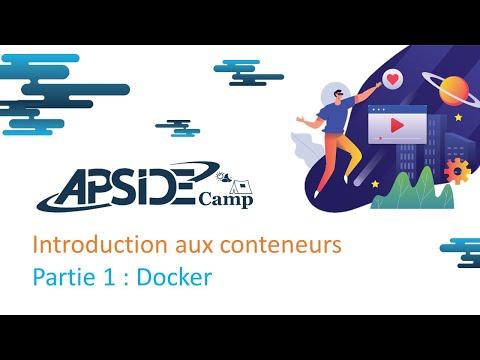 Introduction aux conteneurs - Partie 1 : Docker