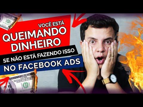 Facebook Ads: VOCÊ ESTÁ QUEIMANDO DINHEIRO SE NÃO FAZ ISSO!
