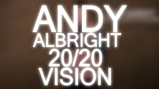 The Alliance 20/20 Vision Part1: Explained by Andy Albright