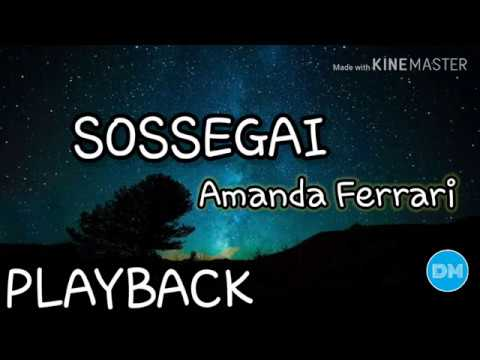 SOSSEGAI Playback Com Letra | AMANDA  FERRARI