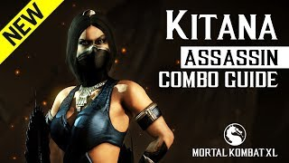 Mortal Kombat X: KITANA (Assassin) Combo Guide