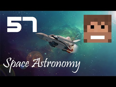 Space Astronomy, Episode 57 -