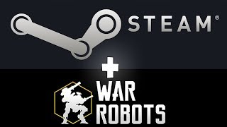 WAR ROBOTS EN STEAM (OFICIAL) - WR PC