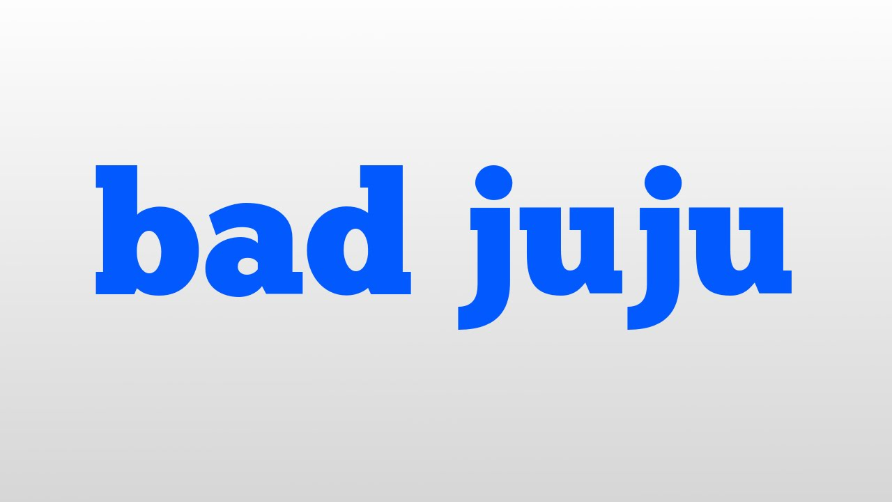 bad juju meaning and pronunciation youtube. Black Bedroom Furniture Sets. Home Design Ideas