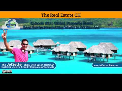 [REAL ESTATE] EP 21: Real Estate Around the World in 60 Minutes