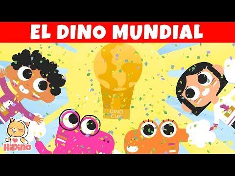 El Dino Mundial | Canción del mundial | HiDino Canciones Para Niños