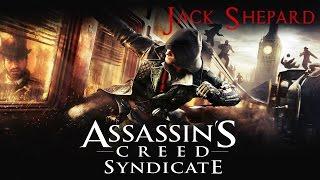 Assassin's Creed Синдикат - Прохождение #12