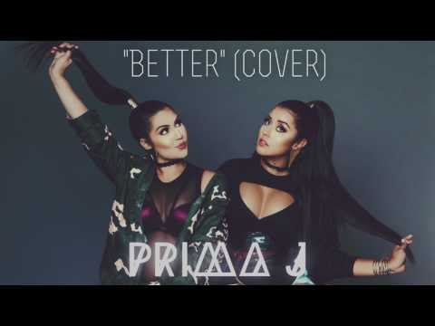 """""""Better"""" by Chris Brown and Tyga (Cover) - Prima J"""
