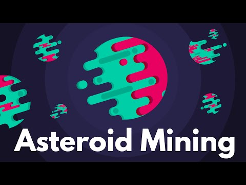 Asteroid Mining - The Future of Space Industry