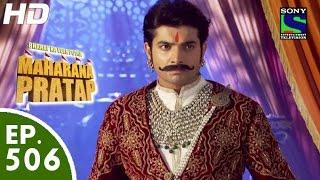 Bharat Ka Veer Putra Maharana Pratap - महाराणा प्रताप - Episode 506 - 15th October, 2015