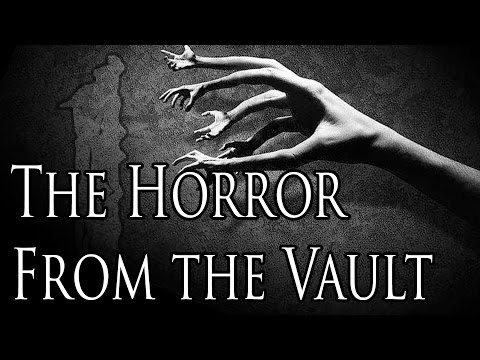 """""""The Horror from The Vault"""" by Issac Boissonneau 