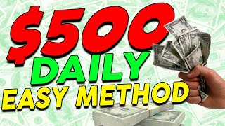 Earn a 🔥💰QUICK $500+ a DAY💰🔥 On Autopilot *EASY METHOD* (Make Money Online)