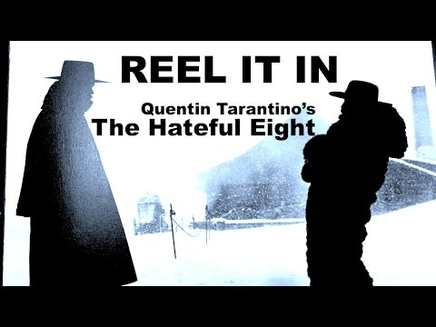 THE HATEFUL EIGHT Movie Review- REEL IT IN