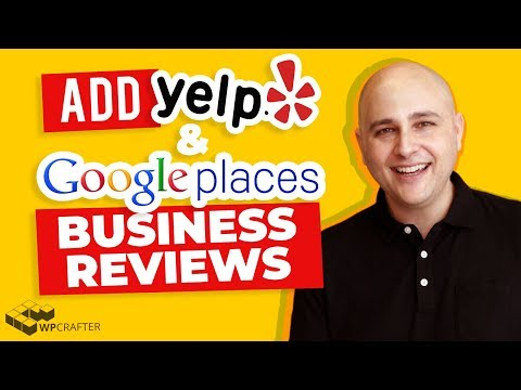 How To Add Yelp & Google Business Reviews To Your WordPress Websites