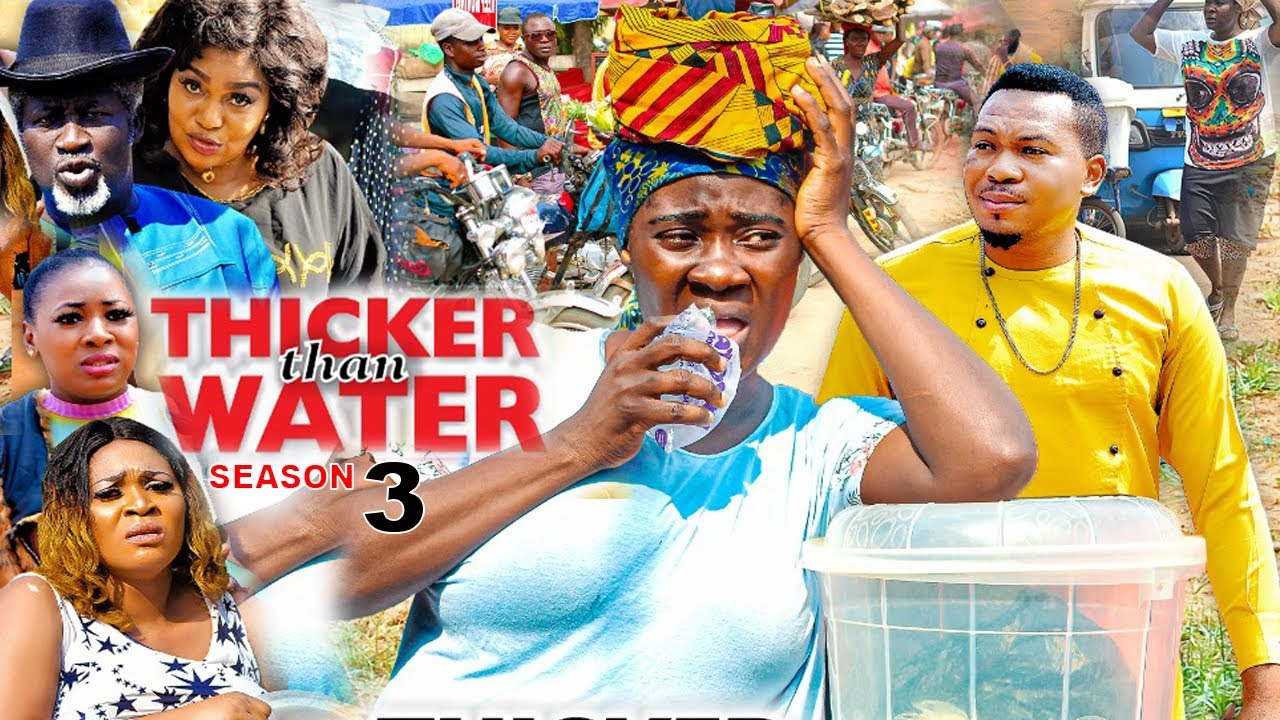 Download THICKER THAN WATER SEASON 3 {NEW TRENDING MOVIE} - MERCY JOHNSON SMITH NNEBE Latest Nollywood Movie