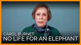 connectYoutube - Comedic Icon Carol Burnett Chokes Back Tears Over Nosey the Elephant