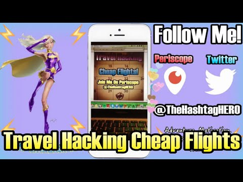 Periscope Episode: Travel Hacking Cheap Flights