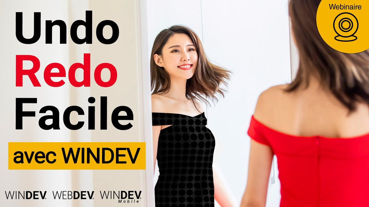Undo/Redo dans vos applications : facile avec WINDEV