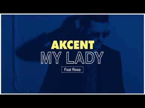 My Lady by Akcent (Lyrics Video HD )